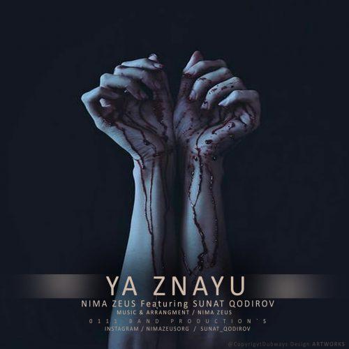 آهنگ جدید نیما زئوس و سونات قدیرف به نام ya znayu