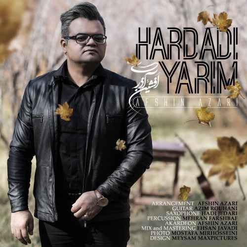 آهنگ جدید افشین آذری به نام هارداده یاریم