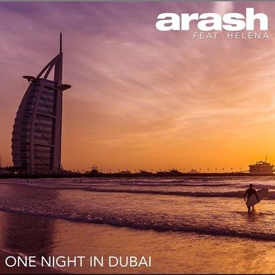 آهنگ جدید آرش و هلنا به نام یک شب در دوبی
