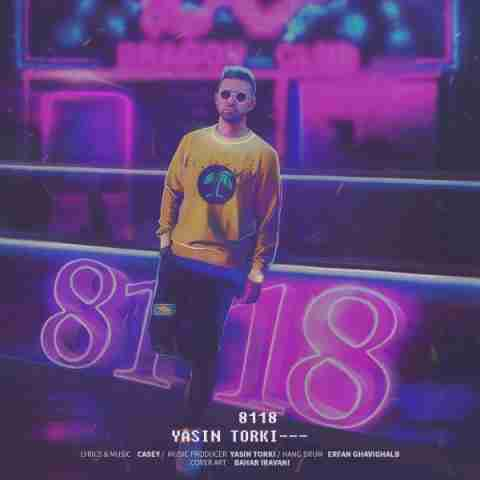 آهنگ جدید یاسین ترکی به نام 8118