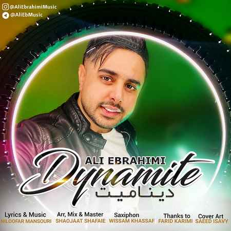 آهنگ جدید علی ابراهیمی به نام دینامیت