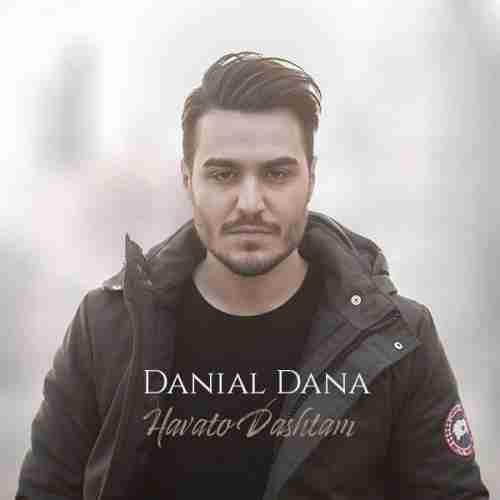 آهنگ جدید دانیال دانا به نام هواتو داشتم