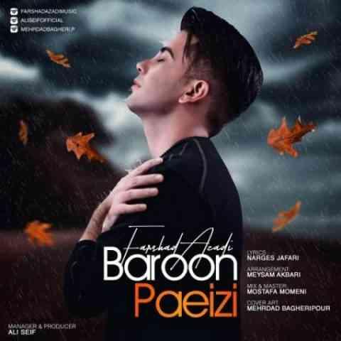 آهنگ جدید فرشاد آزادی به نام بارون پاییزی